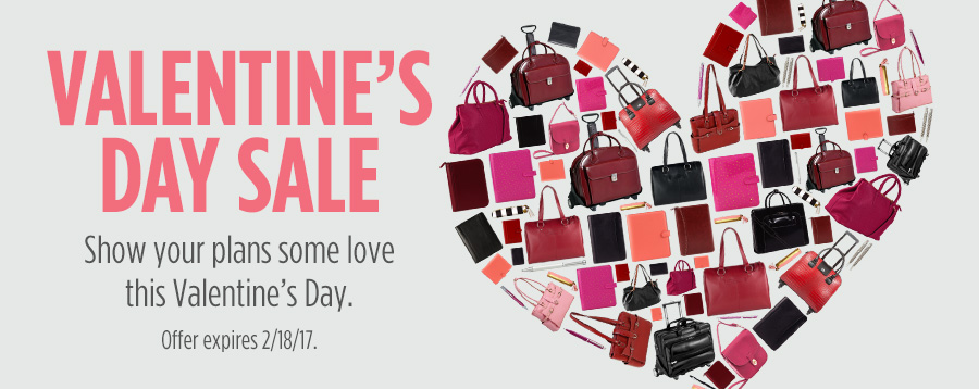 Valentine's Day Sale Show your plans some love this Valentine's Day. Offer expires 2/18/17.
