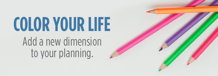 Color Your Life Add a new dimension to your planning.