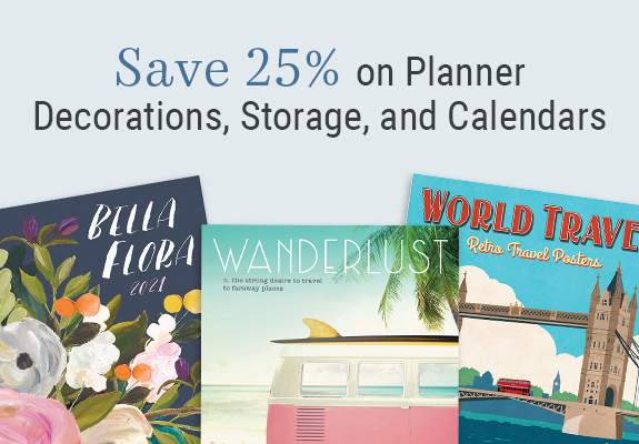 25% off planner decorations, storage, and calendars