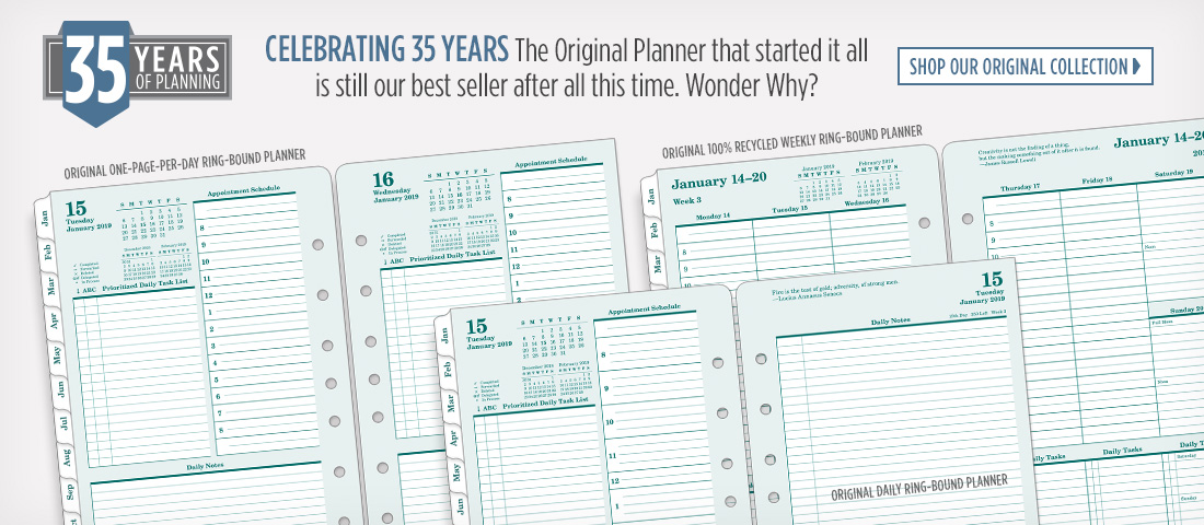 Celebrating 35 years of planning. Find out why the Original Planner that started it all is still our best seller