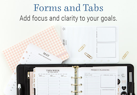 Forms and Tabs add focus and clarity to your goals.