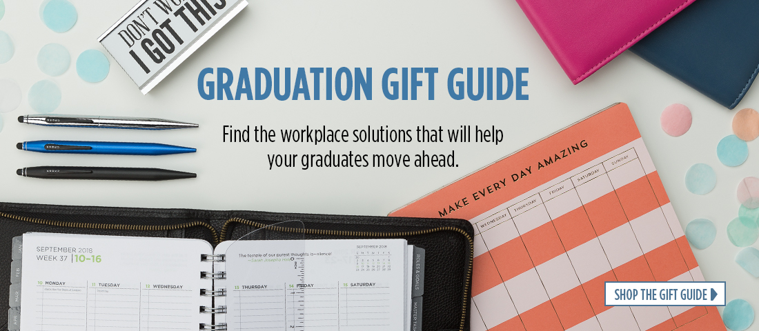 Graduation Gift Guide - Find the workplace solutions that will help your graduates move ahead.  Shop The Gift Guide