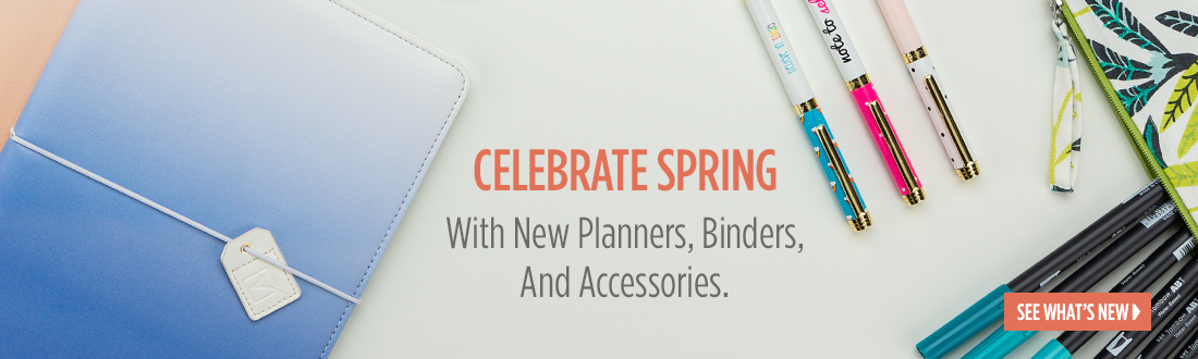 Celebrate Spring With New Planners, Binders, And Accessories