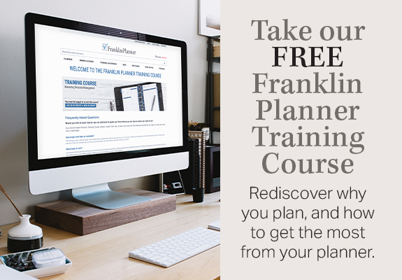Take our FREE Franklin Planner Training Course. Learn More
