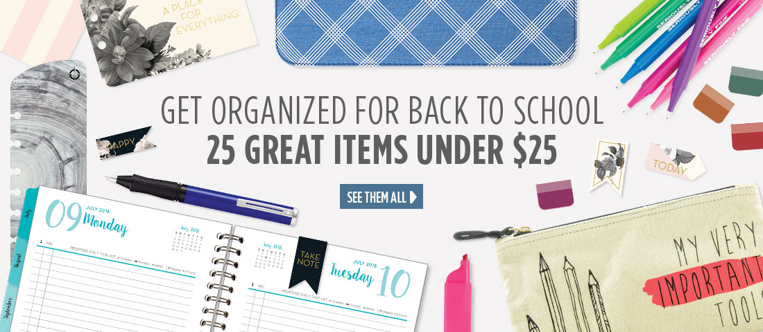 Get organized for back to school with 25 great items under 25 Dollars
