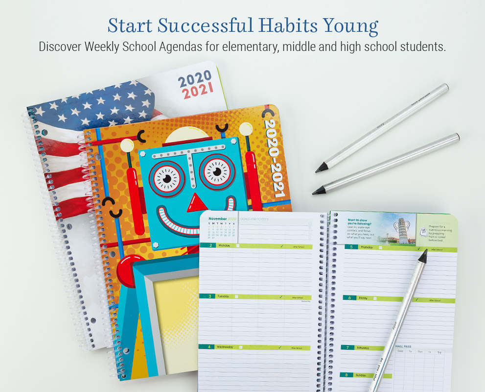 Start successful habits young with Weekly School Agendas for elementary, middle, and high school students.