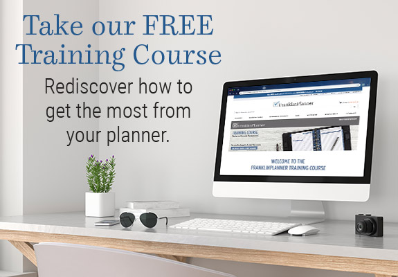 Take our FREE Franklin Planner Training Course. Discover why you plan and how to get the most from your planner.