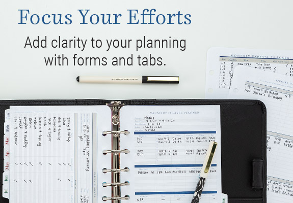 Find forms and tabs to bring added clarity to your plans.