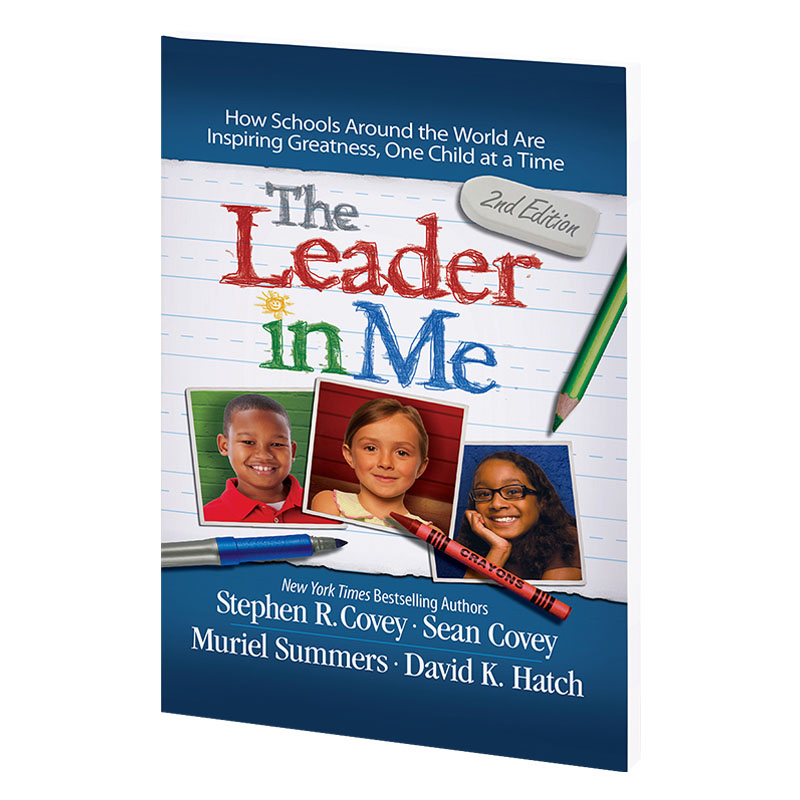 The Leader in Me Second Edition Paperback