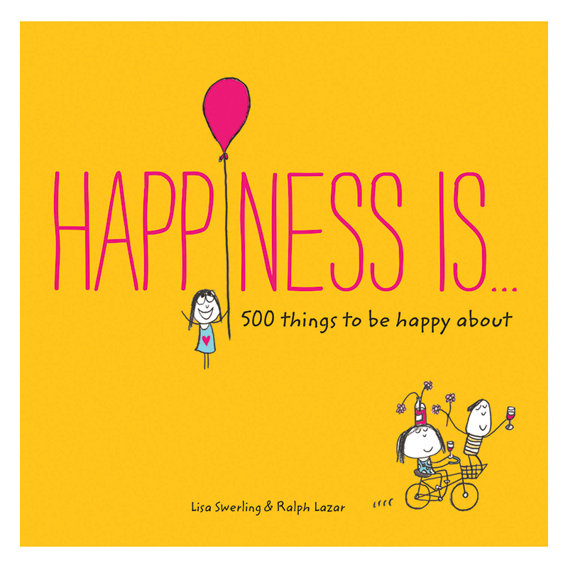 Happiness Is… 500 Things to be Happy About Book