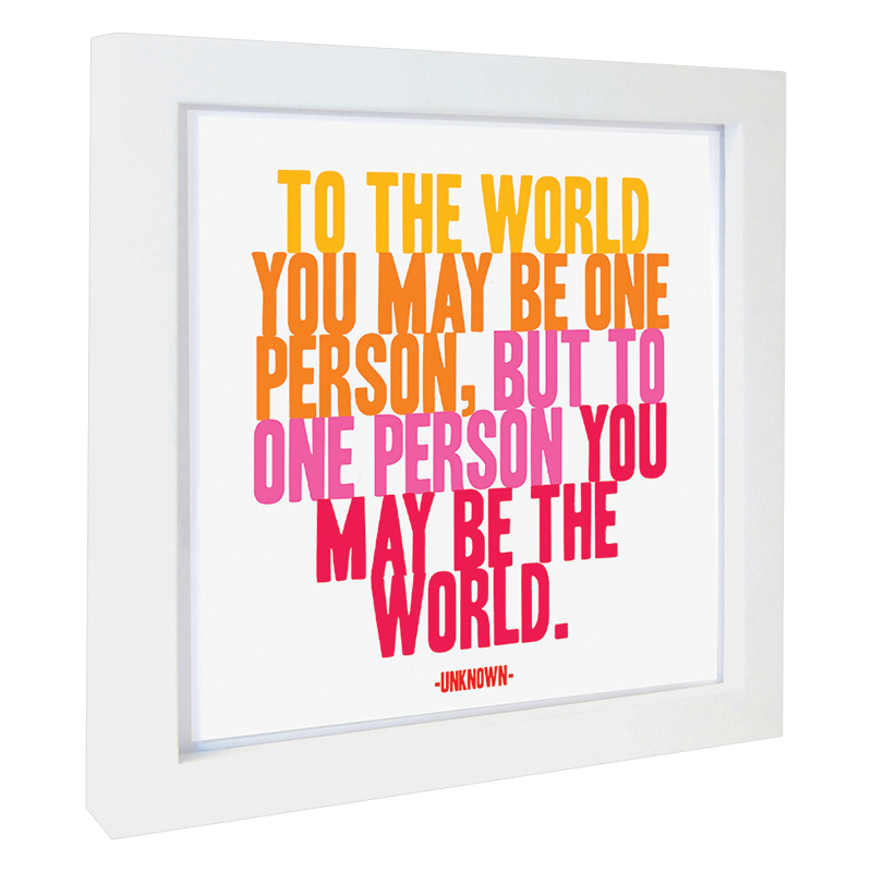 Quotable Framed Print To the World