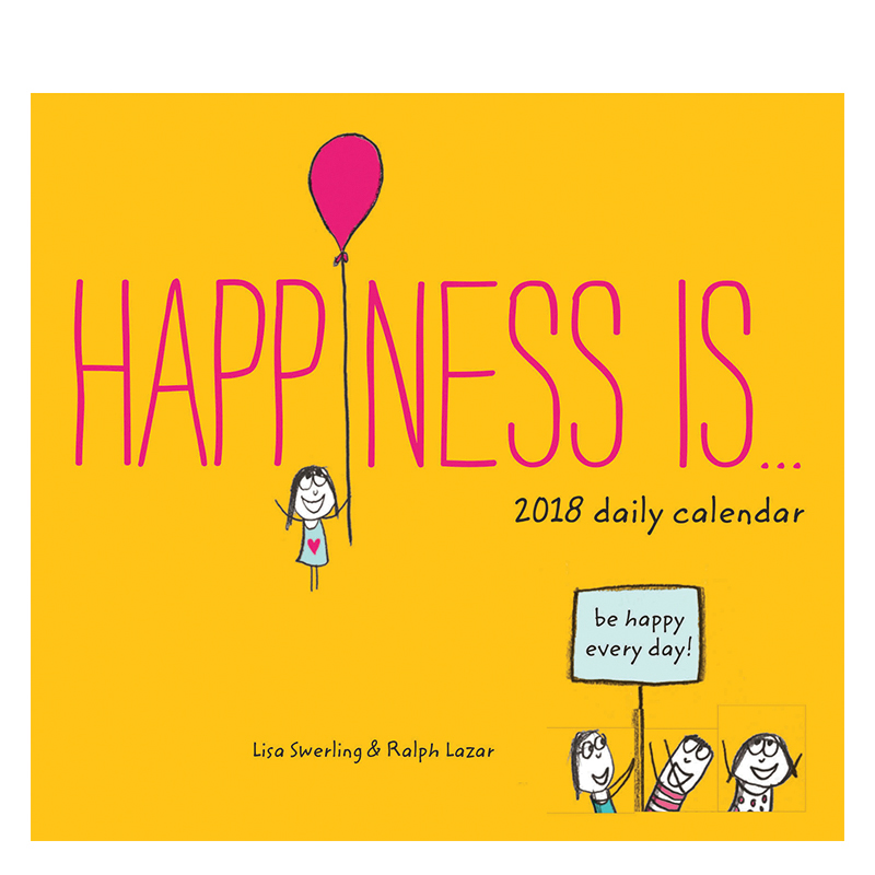Happiness Is… 2018 Daily Calendar