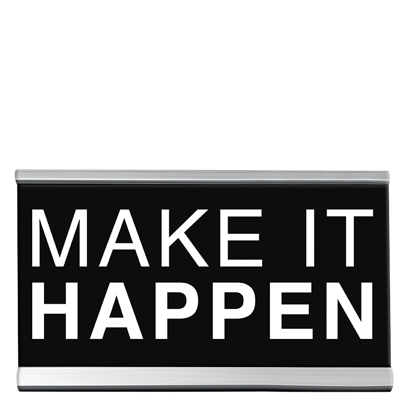 Desk Sign Small - Make It Happen
