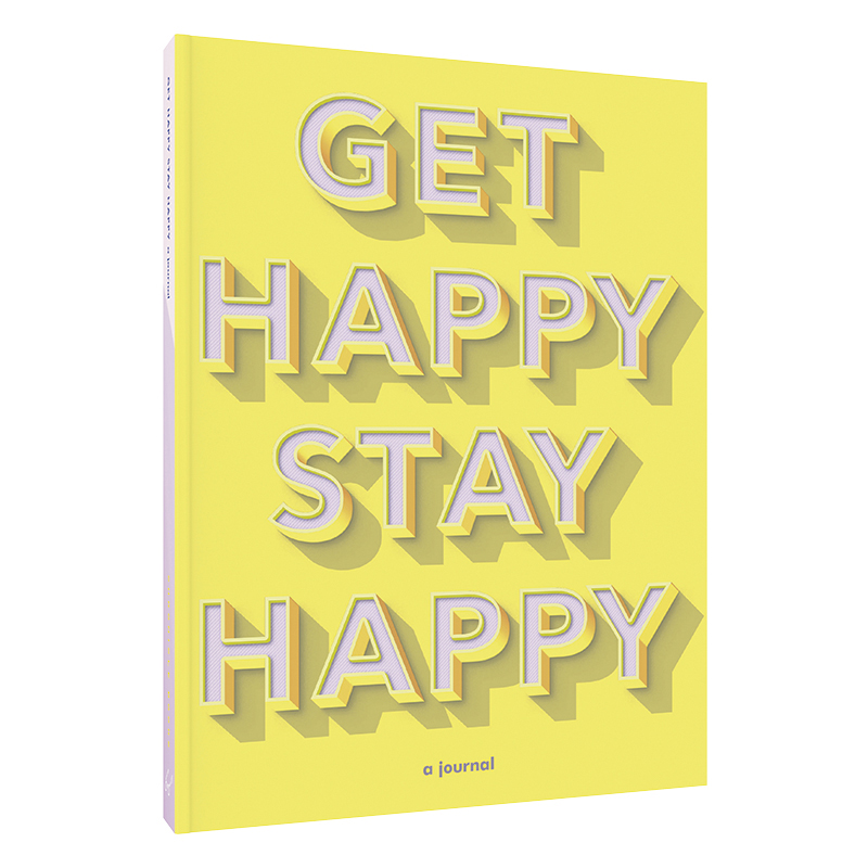 Get Happy, Stay Happy
