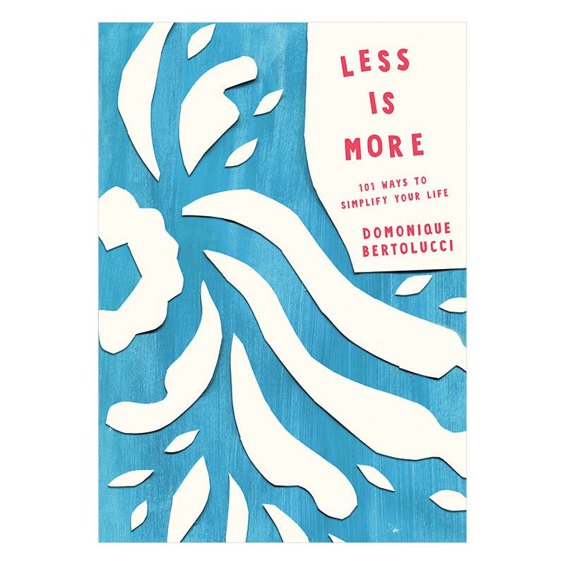Less is More Book