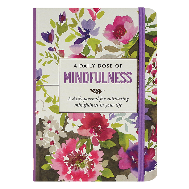 A Daily Dose of Mindfulness Journal