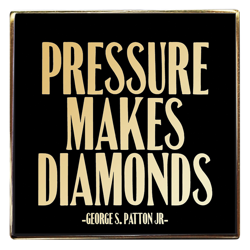 Enamel Pin - Pressure Makes Diamonds