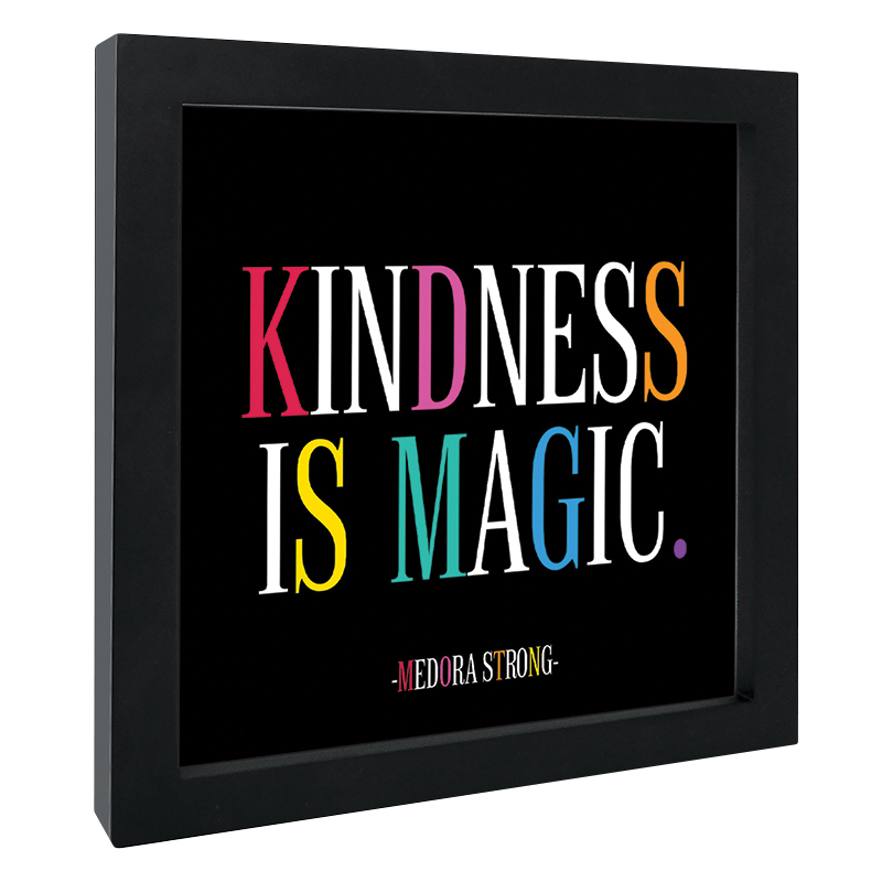 Quotable Framed Print - Kindness is Magic