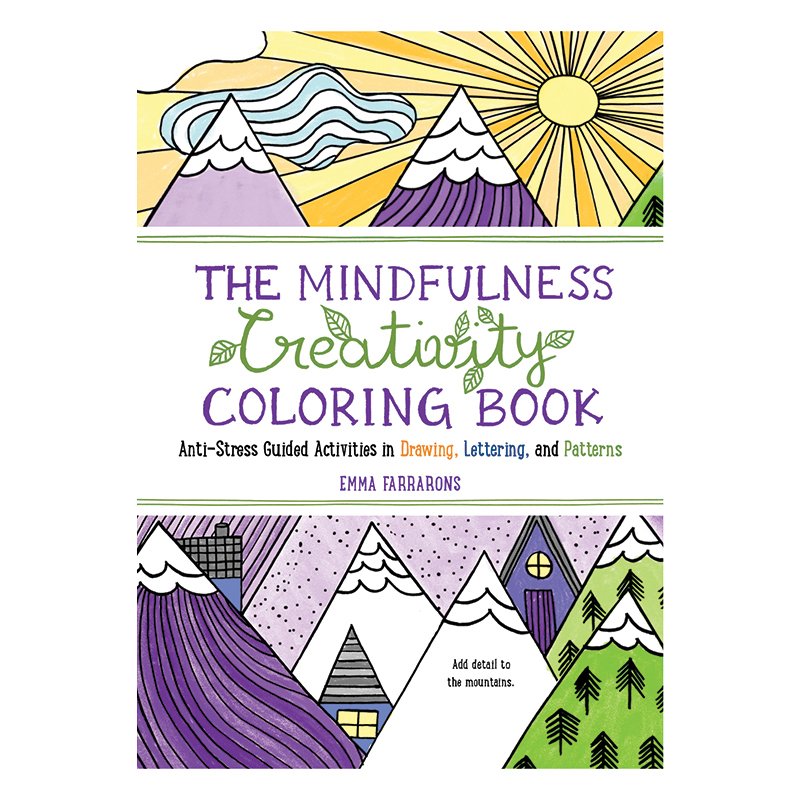 The Mindfulness Creativity Coloring Book