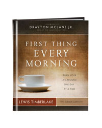 First Thing Every Morning by Lewis Timberlake