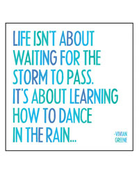 Life isn't about waiting for the storm to pass...Magnet