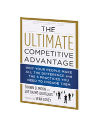 The Ultimate Competitive Advantage Hardcover