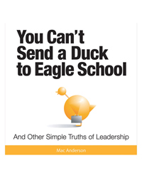 You Can't Send a Duck to Eagle School