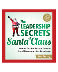 The Leadership Secrets of Santa Claus