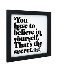 Quotable Framed Print Believe in Yourself