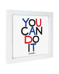 Quotable Framed Print You Can Do It