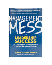 Management Mess to Leadership Success Book
