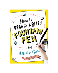 How to Draw and Write in Fountain Pen Book