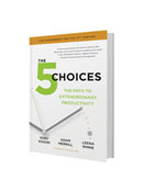 The 5 Choices Hardcover
