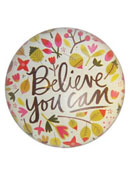 Paperweight - Believe You Can
