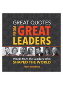 Great Quotes from Great Leaders
