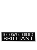 Be Brave Desk Sign Large
