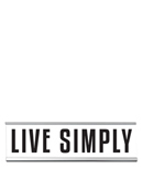 Live Simply Desk Sign Large