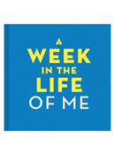 A Week in the Life of Me Book