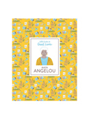 Little Guides to Great Lives: Maya Angelou Book