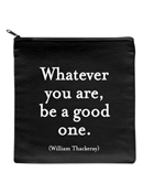Pouch - Whatever You Are Be Good