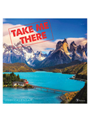 2021 Take Me There Wall Calendar