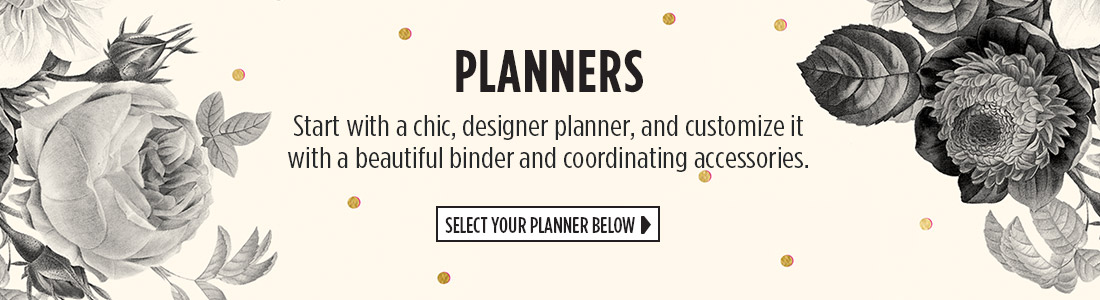 Planners | Start with a chic, designer planner, and customize it with a beautiful binder and coordinating accessories | Select Your Planner Below